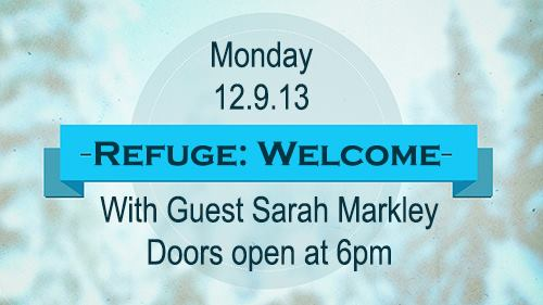 Refuge ~ December 9 at 6:00pm