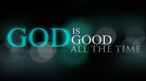 12 - God is Good All the Time